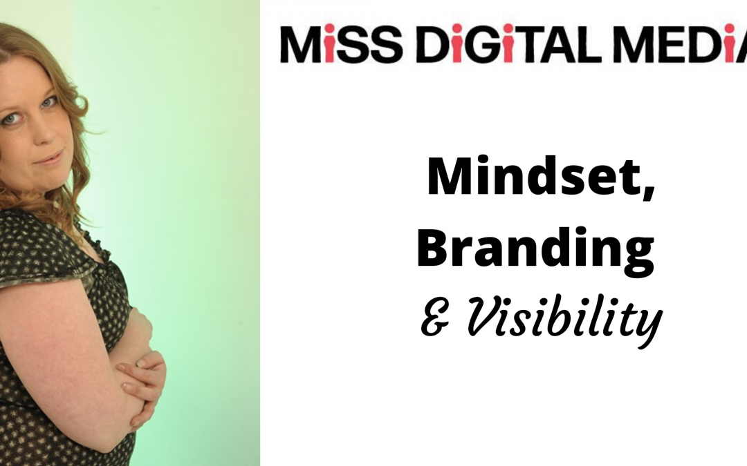 Mindset, Branding and Visibility with Beckie Sanderson