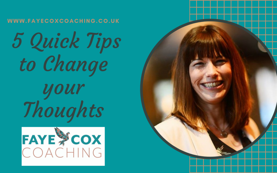5 Tips to Change your Negative Thought Patterns